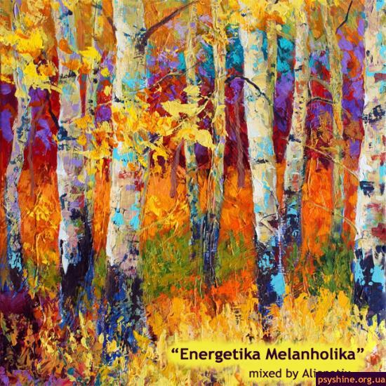 "Alienatix - ""Energetika Melanholika"" mix"