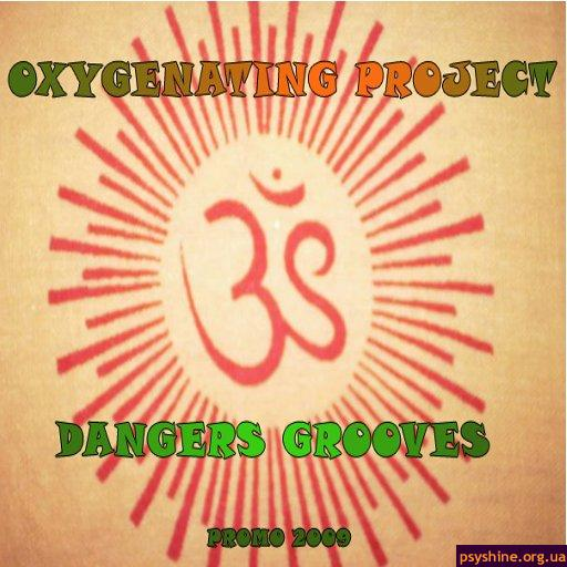 Oxygenating project - Dangers Grooves