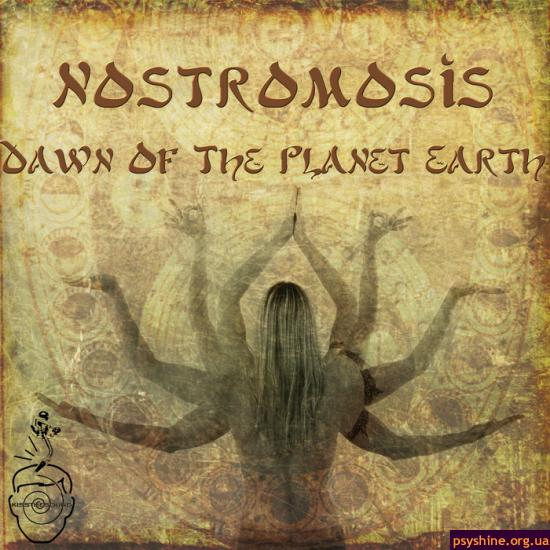 Nostromosis — Dawn Of The Planet Earth (2013)