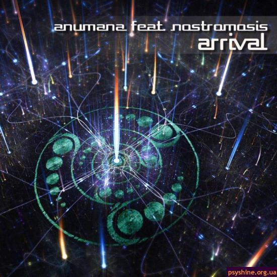 Anumana feat. Nostromosis - Arrival (2012)