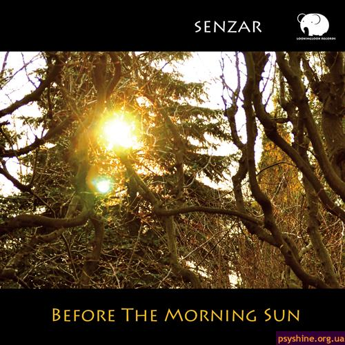"Senzar ""Before The Morning Sun"" (Lookinglook Records, 2010)"