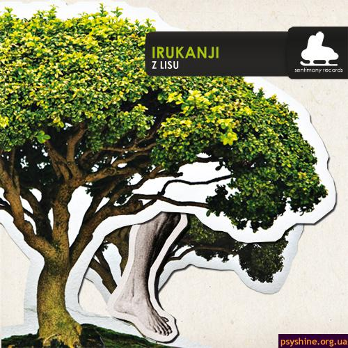 "Irukanji ""Z Lisu"" (Sentimony Records, 2009)"